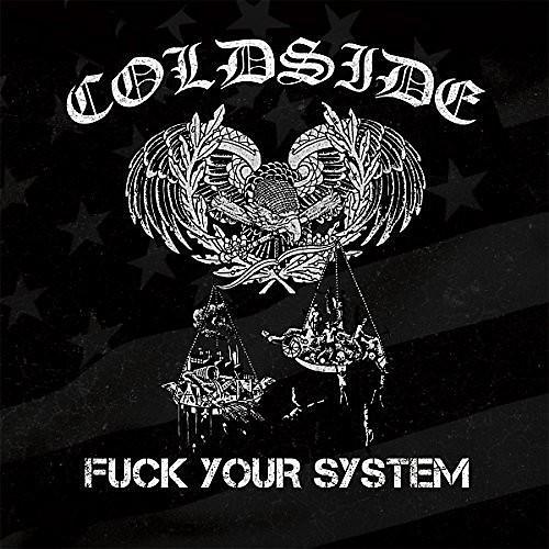 Alliance Coldside - Fuck Your System