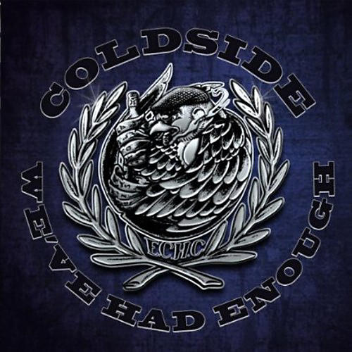 Alliance Coldside - We've Had Enough