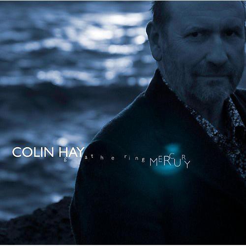 Alliance Colin Hay - Gathering Mercury