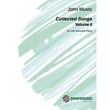 Peer Music Collected Songs, Volume 6 Low Voice and Piano by John Musto