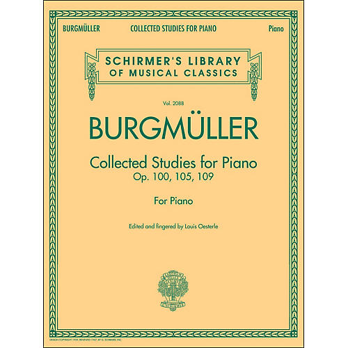 G. Schirmer Collected Studies for Piano - Op. 100 105 109 By Burgmuller
