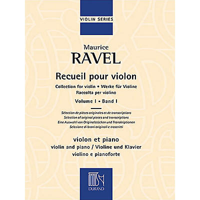 Editions Durand Collection for Violin and Piano, Vol. 1 Editions Durand Series Softcover Composed by Maurice Ravel
