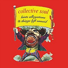 Collective Soul - Hints Allegations And Things Left Unsaid (CD)