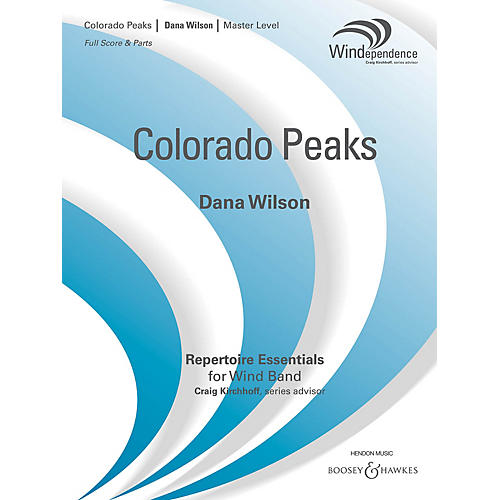 Boosey and Hawkes Colorado Peaks (Score Only) Concert Band Level 4 Composed by Dana Wilson