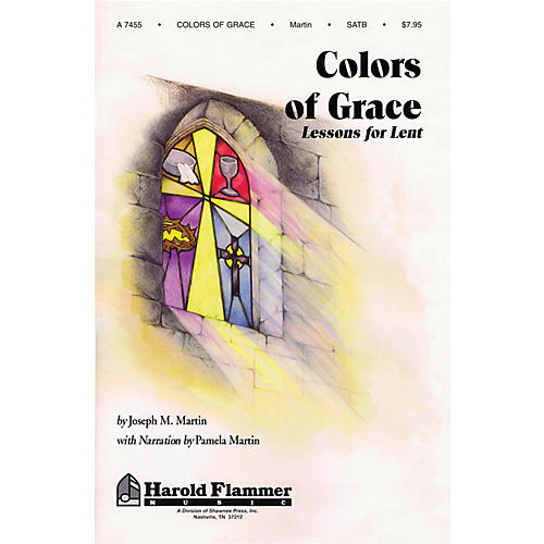 Shawnee Press Colors of Grace (Lessons for Lent) SATB composed by Joseph M. Martin