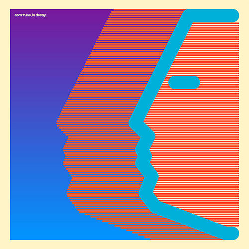 Alliance Com Truise - In Decay