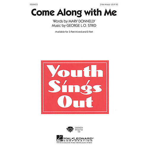 Hal Leonard Come Along with Me 3-Part Mixed composed by Mary Donnelly