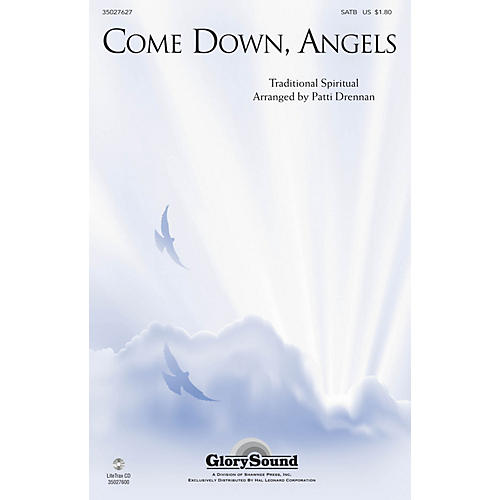 Shawnee Press Come Down, Angels SATB Chorus and Solo arranged by Patti Drennan