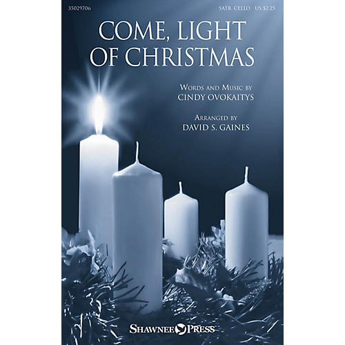 Shawnee Press Come, Light Of Christmas SATB arranged by David Gaines