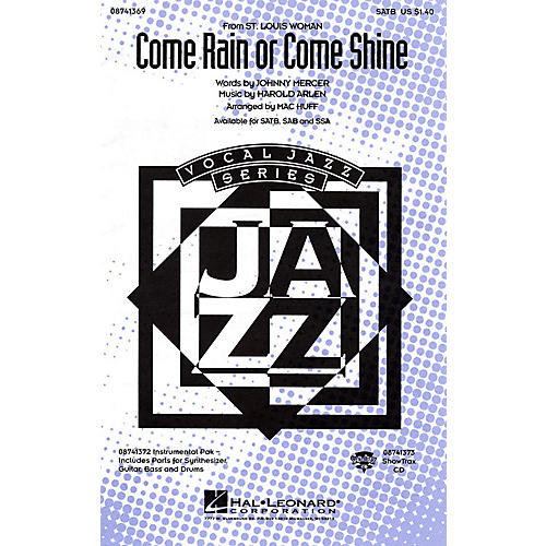 Hal Leonard Come Rain or Come Shine IPAKR Arranged by Mac Huff