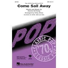Hal Leonard Come Sail Away SSA by Styx Arranged by Kirby Shaw