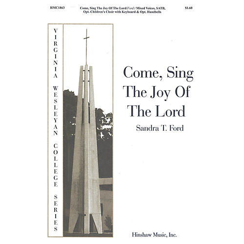 Hinshaw Music Come Sing the Joy of the Lord SATB composed by Sandra Ford