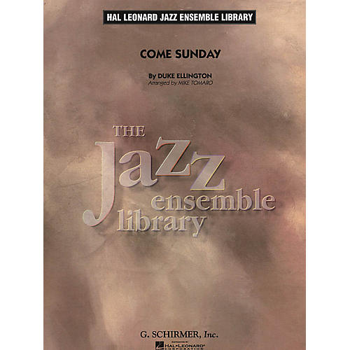 G. Schirmer Come Sunday Jazz Band Level 4 Arranged by Mike Tomaro