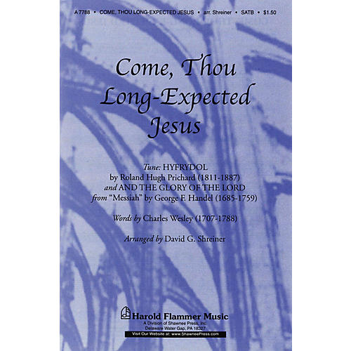 Shawnee Press Come, Thou Long-Expected Jesus SATB arranged by David G. Shreiner