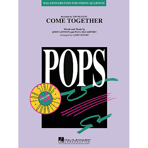 Hal Leonard Come Together Pops For String Quartet Series by The Beatles Arranged by Larry Moore