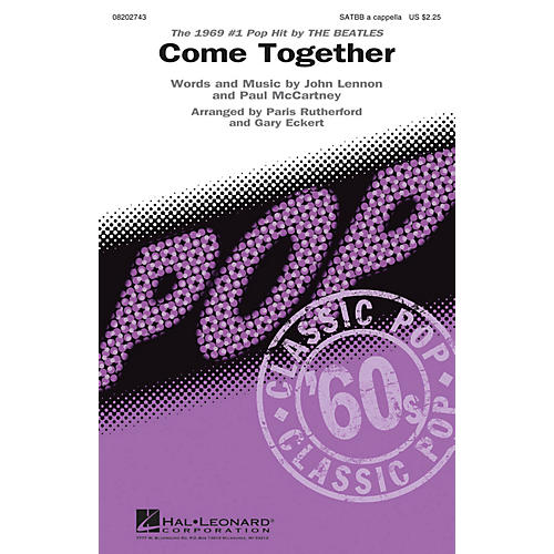 Hal Leonard Come Together SATBB A CAPPELLA by The Beatles arranged by Paris Rutherford