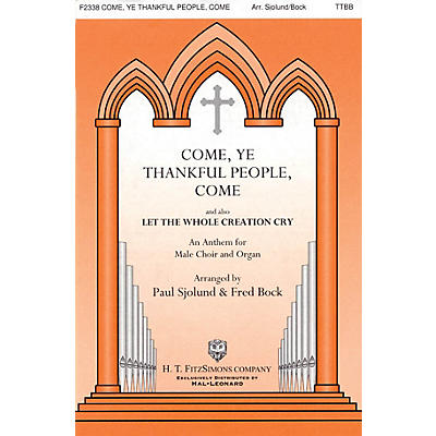H.T. FitzSimons Company Come, Ye Thankful People, Come TTBB arranged by Fred Bock