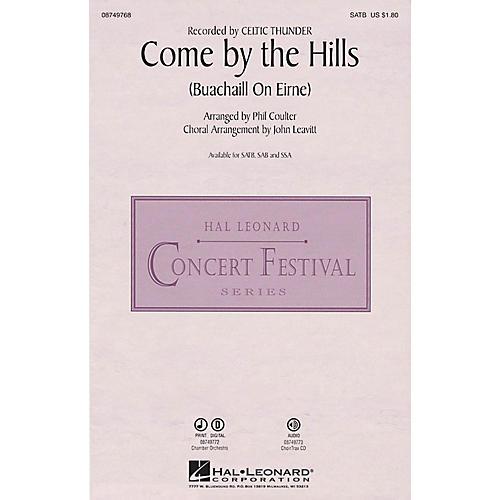 Hal Leonard Come by the Hills (Buachaill on Eirne) SATB by Celtic Thunder arranged by John Leavitt