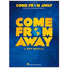 Hal Leonard Come from Away (A New Musical) Vocal Songbook with Piano Accompaniment