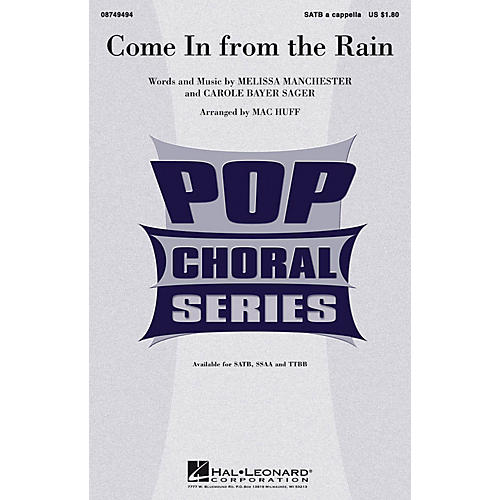 Hal Leonard Come in from the Rain SATB a cappella arranged by Mac Huff