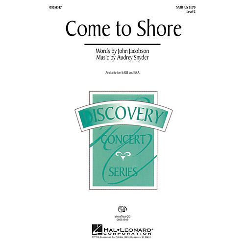 Hal Leonard Come to Shore (Discovery Level 3) SATB composed by Audrey Snyder