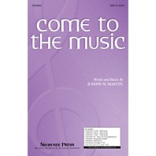 Shawnee Press Come to the Music SAB composed by Joseph Martin