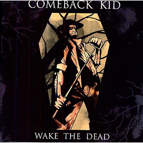 Alliance Comeback Kid - Wake the Dead