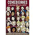 Applause Books Comediennes (Laugh Be a Lady) Applause Books Series Softcover Written by Darryl J. Littleton thumbnail