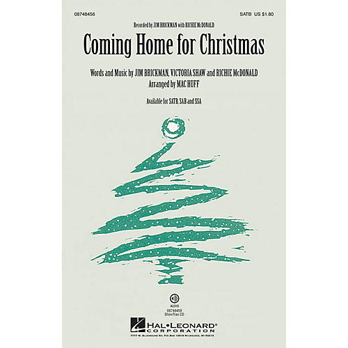 Hal Leonard Coming Home for Christmas SAB by Jim Brickman Arranged by Mac Huff