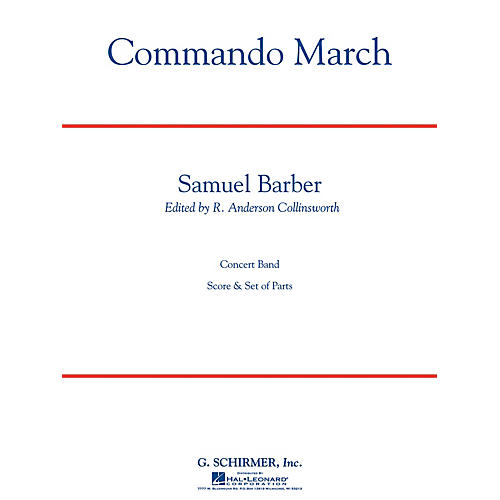 G. Schirmer Commando March Bd Sc C Concert Band Composed by S Barber