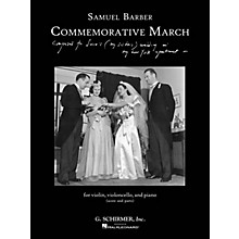 G. Schirmer Commemorative March (First Edition Piano Trio Score and Parts) Ensemble Series Softcover by Samuel Barber