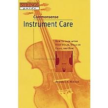 Hal Leonard Commonsense Instrument Care