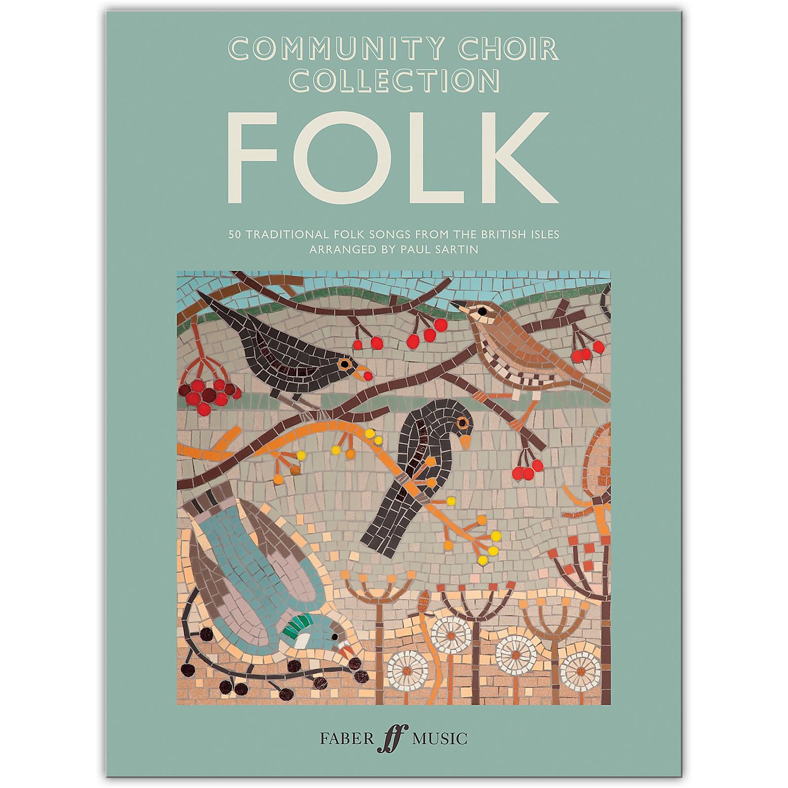 Faber Music LTD Community Choir Collection: Folk Mixed Voices