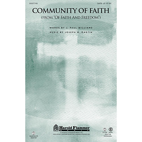 Shawnee Press Community of Faith (from Of Faith and Freedom) ORCHESTRATION ON CD-ROM Composed by J. Paul Williams