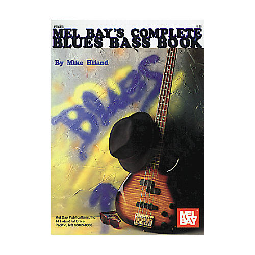 Mel Bay Complete Blues Bass Book