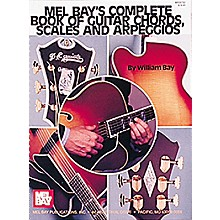 Mel Bay Complete Book of Guitar Chords, Scales and Arpeggios