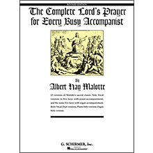G. Schirmer Complete Lord's Prayer for Every Busy Accompanist