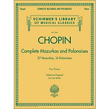 G. Schirmer Complete Mazurkas And Polonaises By Chopin