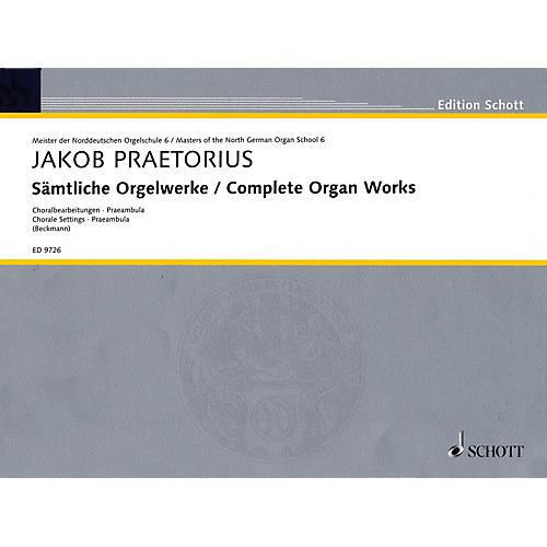 Schott Complete Organ Works - Chorale Settings, Praembula Schott Series Composed by Jakob Praetorius