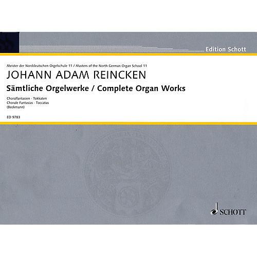 Schott Complete Organ Works (Chorale Fantasias, Toccatas) Schott Series
