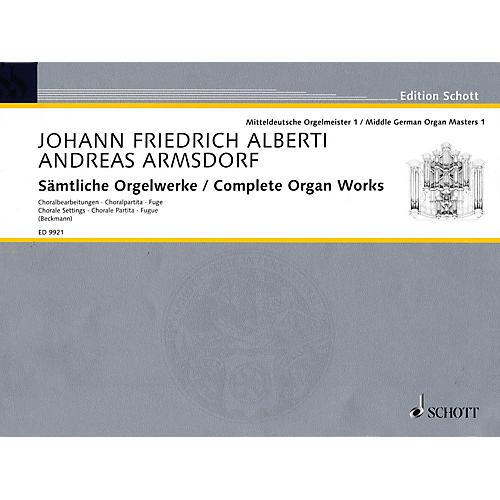 Schott Complete Organ Works (Middle German Organ Masters, Volume 1) Organ Collection Series