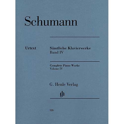 G. Henle Verlag Complete Piano Works - Volume 4 Henle Music Softcover by Robert Schumann Edited by Ernst Herttrich