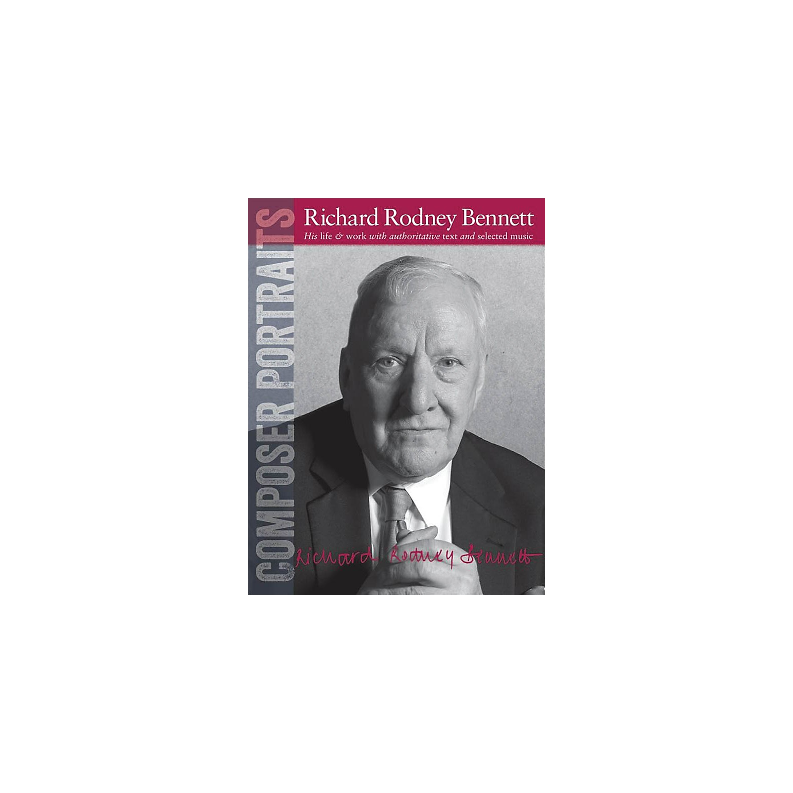 Wise Publications Composer Portraits: Richard Rodney Bennett Music Sales America Series Softcover