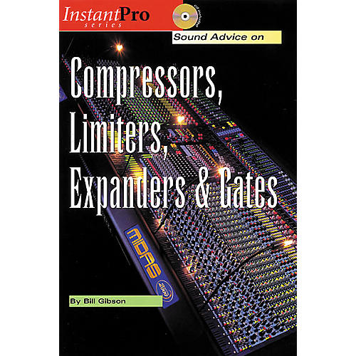 Hal Leonard Compressors, Limiters, Expanders and Gates (Book/CD)