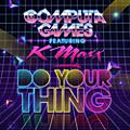 Alliance Computa Games - Do Your Thing / Feel Right 2Nite thumbnail