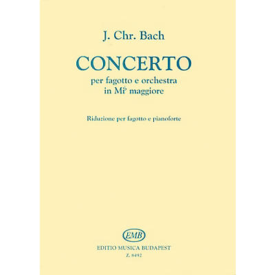 Editio Musica Budapest Conc in E Flat (Bassoon with Piano Accompaniment) EMB Series by Johann Christian Bach