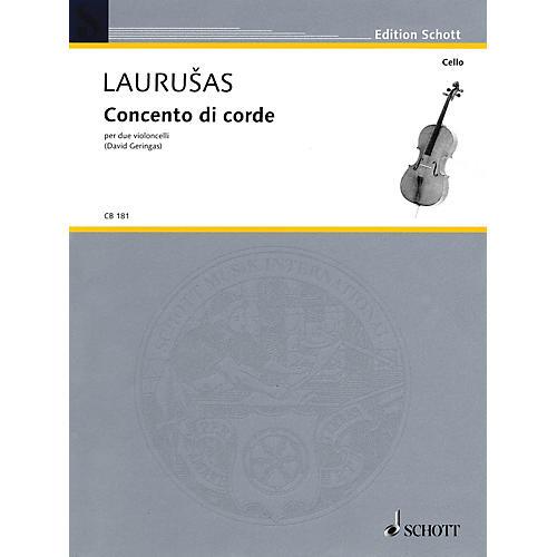 Schott Concento di corde (for 2 Violoncellos - Performance Score) Schott Series Composed by Vytautas Laurusus
