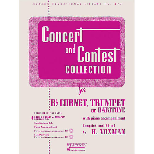 Hal Leonard Concert And Contest Collection for B Flat Cornet, Trumpet Or Baritone Solo Part