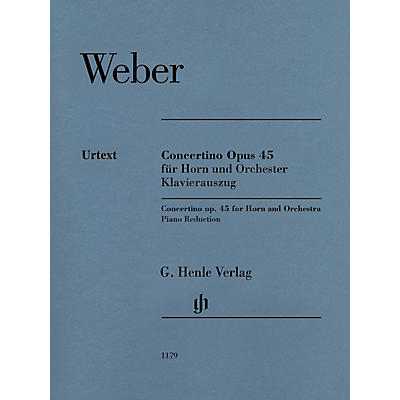 G. Henle Verlag Concertino Op. 45 for Horn and Piano Reduction by Weber