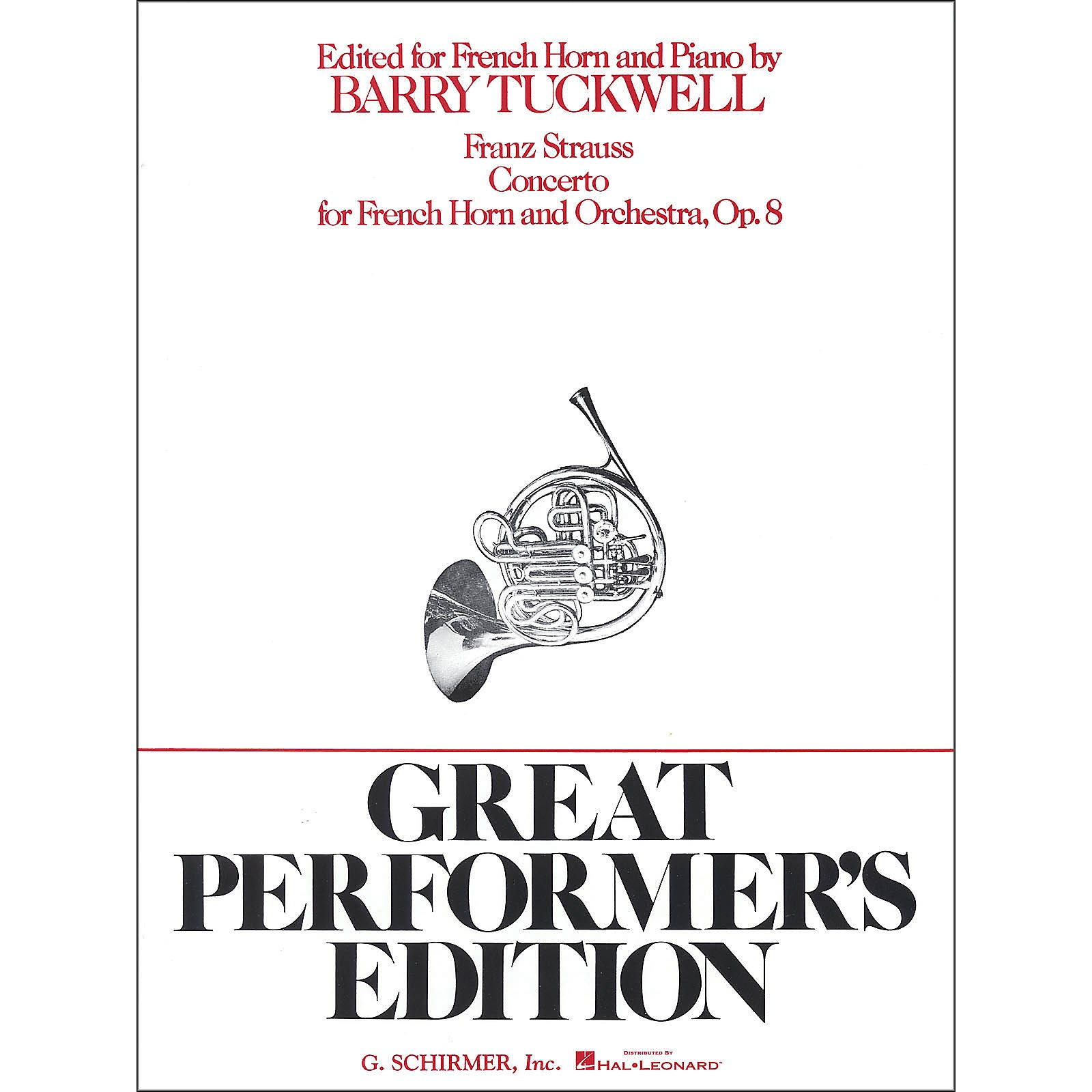 G. Schirmer Concerto Op8 French Horn And Orchestra Piano Reduction Great Performers Edition